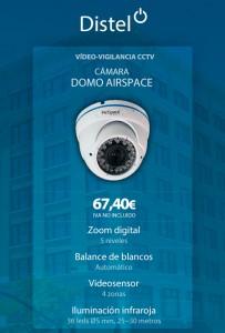 Cámara DOMO AIRSPACE, Vídeo-Vigilancia CCTV para tu comunidad