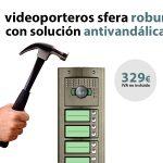 videoportero_sfera_robur_antivandalico_newsletter