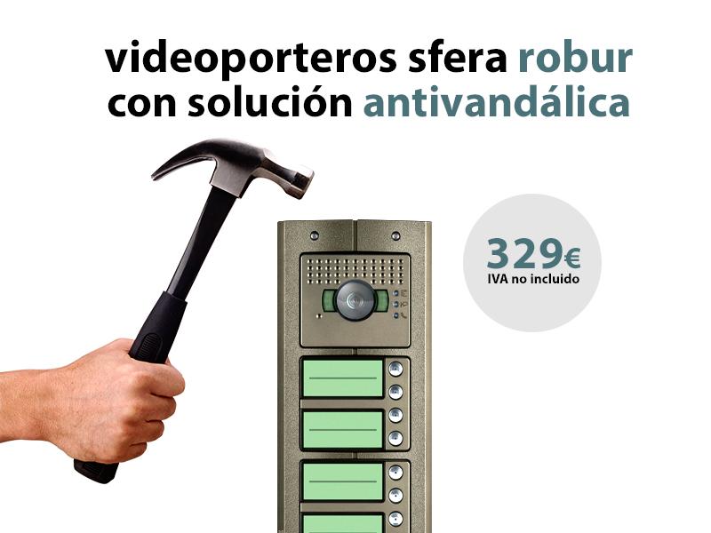 Videoporteros Sfera Robur con solución antivandálica