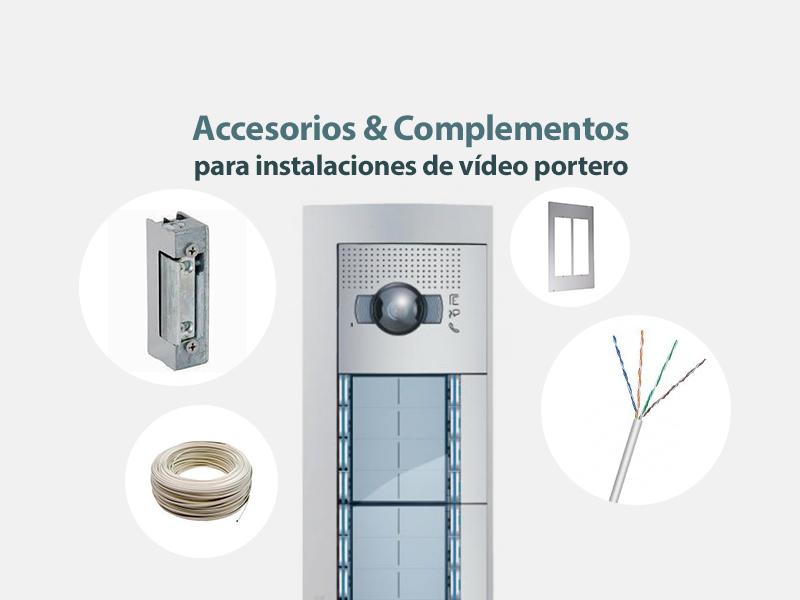 Accesorios y complementos para videoportero