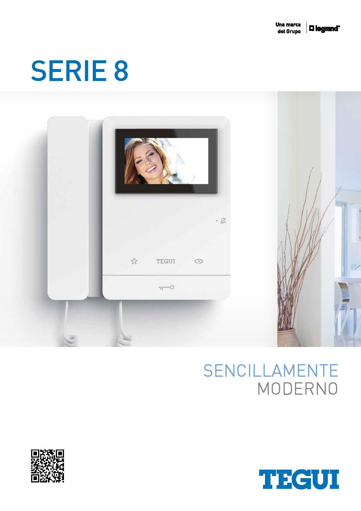 Características Técnicas - FICHA TECNICA monitor y telefonillo Serie 8 Tegui